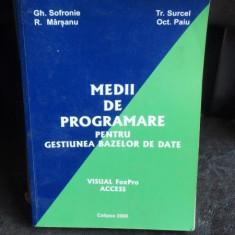 MEDII DE PROGRAMARE PENTRU GESTIUNEA BAZELOR DE DATE - GH. SOFRONIE