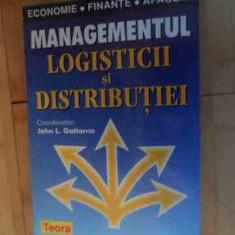 Magementul Logisticii Si Distributiei - Jonh L. Gattorna, 536326 - Carte de vanzari