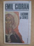 Emil Cioran - Lacrimi si sfinti (Humanitas)