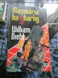 Masinaria lui Sharky -  William Diehl, Alta editura