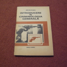 Emilian Stancu - Introducere in criminologia generala - Carte Criminologie