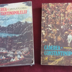 VINTILA CORBUL - CADEREA CONSTANTINOPOLELUI 2 VOL - Roman istoric