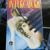 Un anotimp in purgatoriu - Dominick Dunne - Roman