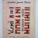 """Carte: """"Vlahii sunt Romani - Documente inedite"""" de Cristea Sandu Timoc - Istorie"""