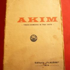 Victor Eftimiu - Akim - Prima Ed. 1914 Ed. Flacara - Tragicomedie in 3 acte