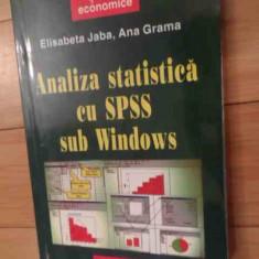 Analiza Statistica Cu Spss Sub Windows - Elisabeta Jaba Ana Grama ,536156