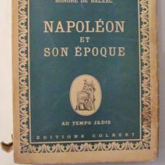 "GE - Honore de BALZAC ""Napoleon et son Epoque"" / in limba franceza"
