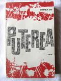 """""""PUTEREA"""",  Corneliu Leu, 1964. Cu dedicatie si autograf, Alta editura"""