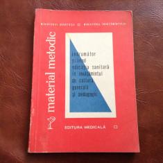 Material metodic / indrumator privind educatia sanitara ........ 1969 / 154 pag - Carte Cultura generala