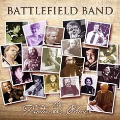 Battlefield Band - Producer's Choice ( 1 CD ) - Muzica Folk