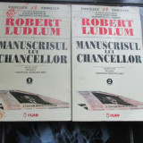 Manuscrisul lui Chancellor - 2 vol - Robert Ludlum - Roman
