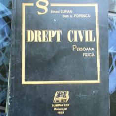 Drept civil - persoana fizica - Ernest Lupan - Carte Drept civil