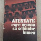 ATENTATE CARE URMAU SA SCHIMBE LUMEA-V.P BOROVICKA - Istorie