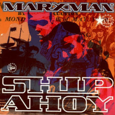 Marxman - Ship Ahoy 1992 disc vinil Maxi Single Hip Hop - Muzica Hip Hop