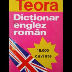 DICȚIONAR ENGLEZ-ROMÂN 15000 CUVINTE - ANDREI BANTAȘ - EDITURA TEORA, ANUL 1995