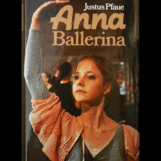 ANNA BALLERINA - JUSTUS PFAUE - PRINTED IN AUSTRIA - AN 1988 - CARTE ÎN GERMANĂ - Carte in germana