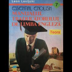 MANUALUL TRADUCĂTORULUI DE LIMBA ENGLEZĂ - LEON LEVIȚCHI - ED. TEORA - AN 1994 - Curs Limba Engleza