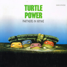 Partners In Kryme - Turtle Power! 1990, SBK disc vinil Maxi Single hip-hop - Muzica Hip Hop