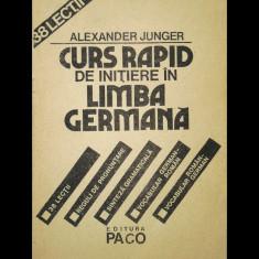 CURS RAPID DE INIȚIERE ÎN LIMBA GERMANĂ 38 LECȚII - ALEXANDER JUNGER - ED. PACO - Curs Limba Germana