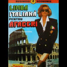 LIMBA ITALIANĂ PENTRU AFACERI - MARIANA SĂNDULESCU - EDITURA TEORA - ANUL 1995 - Curs Limba Italiana