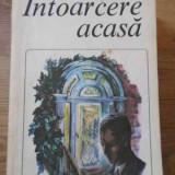 Intoarcerea Acasa - C.p. Snow, 397022 - Roman