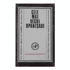 Cele mai vechi Upanisade (Bibliotheca Orientalis) - Carti Hinduism