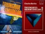Triunghiul  Bermudelor (vol. I + II)  -  Charles  Berlitz, Alta editura