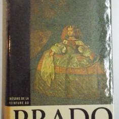 TRESORS DE LA PEINTURE AU PRADO par F.J. SANCHEZ CANTON, 1959 - Carte Istoria artei