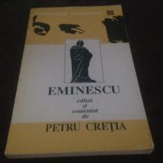 EMINESCU EDITAT SI COMENTAT DE PETRU CRETIA( LUCEAFARUL, SONETELE, SCRISORILE) - Studiu literar