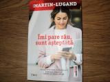 Cumpara ieftin Imi pare rau, sunt asteptata Agnes Martin-Lugand