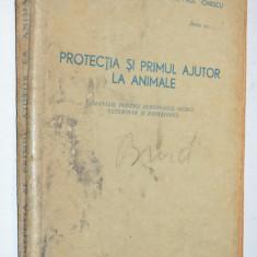 Protectia si primul ajutor la animale - 1960 - Carti Zootehnie