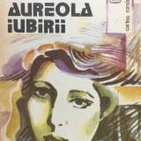 AUREOLA IUBIRII - Vera Hudici - Roman