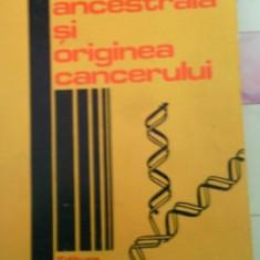Carte: Gena ancestrala si originea cancerului, 1978, Octavian Udriste - Carte Oncologie