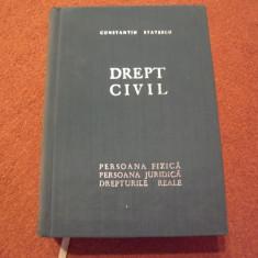 Constantin Statescu - Drept civil - Persoana fizica, juridica (1970) - Carte Drept civil