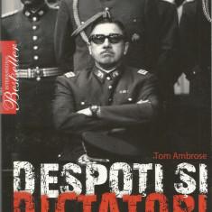 Carte - Tom Ambrose - Despoti si dictatori - 213 pagini, Litera