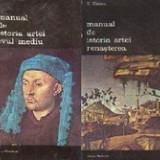 Manual de Istoria Artei - Evul Mediu + Renasterea (2 vol.) - G.Oprescu - Carte Istoria artei