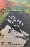 ACTIUNEA NICROM - Elena Ionescu, Cornel Samoila