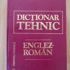 Dictionar Altele TEHNIC ENGLEZ ROMAN- D.PETRESCU, EDITIA A II-A, 1997/ 170.000 TERMENI