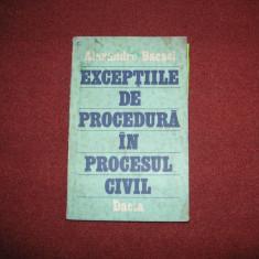 EXCEPTIILE DE PROCEDURA IN PROCESUL CIVIL - ALEXANDRU BACACI - Carte Drept civil