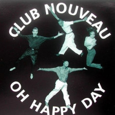 Club Nouveau - Oh Happy Day 1992 disc vinil Maxi Single RnB / hip-hop - Muzica Hip Hop