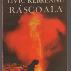 (C7511) RASCOALA DE LIVIU REBREANU - Roman