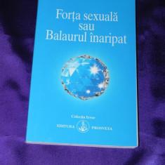 Aivanhov - Forta sexuala sau Balaurul inaripat (f0408 - Carte dezvoltare personala