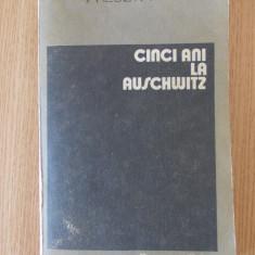 CINCI ANI LA AUSCHWITZ- WIESLAW KIELAR - Roman istoric