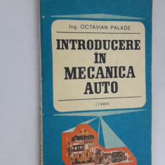 INTRODUCERE IN MECANICA AUTO -OCTAVIAN PALADE