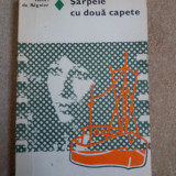 SARPELE CU DOUA CAPETE-HENRI DE REGNIER - Roman