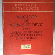 Indicator de norme de deviz pentru lucrari de reparatii la constructii civile si industriale {1981}