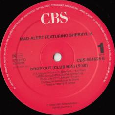Mad-Alert feat. Sherryl H. - Drop Out 1989 disc vinil Maxi Single Acid House - Muzica House