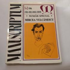 MANUSCRIPTUM 1-2 /1996 NUMAR SPECIAL MIRCEA VULCANESCU, RF12/2 - Revista culturale