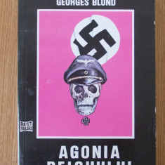 AGONIA REICHULUI- GEORGES BLOND - Roman istoric
