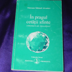 Aivanhov - In pragul cetatii sfinte comentarii ale Apocalipsei (f0410 - Carte dezvoltare personala